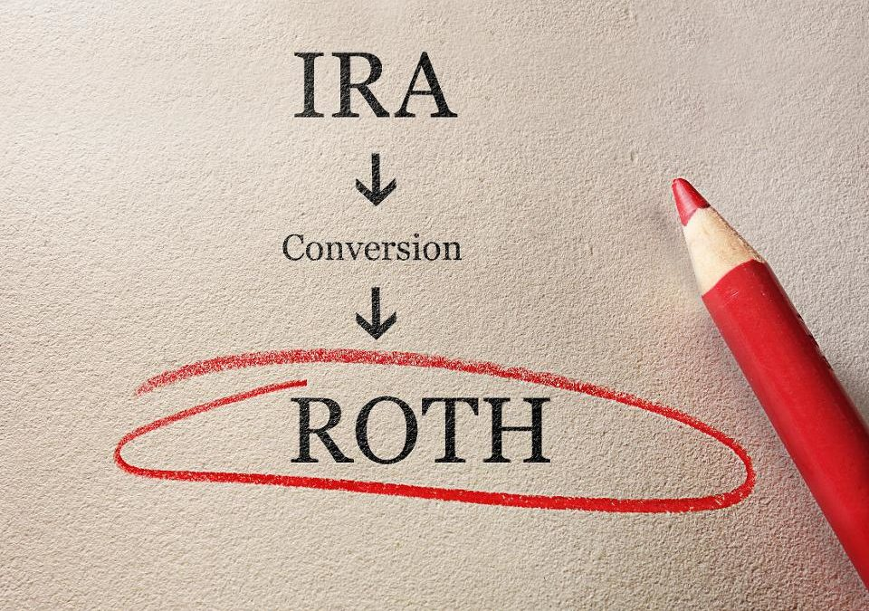 Roth IRA Conversions After Tax Reform…Still a good idea?