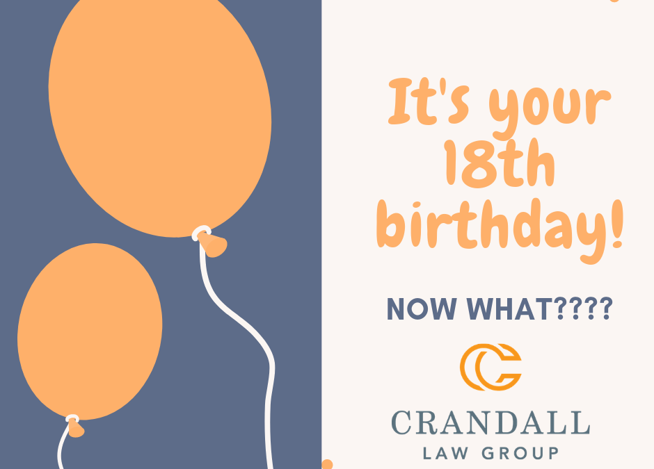 Happy 18th Birthday! Now What?