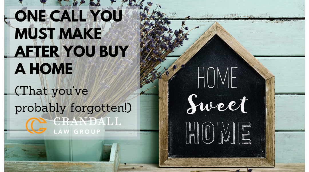 One Call You Must Make After You Buy a Home (That you've probably forgotten!)