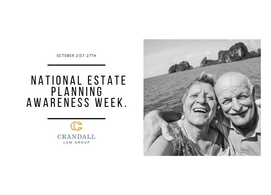 October 21st-27th is National Estate Planning Awareness Week.